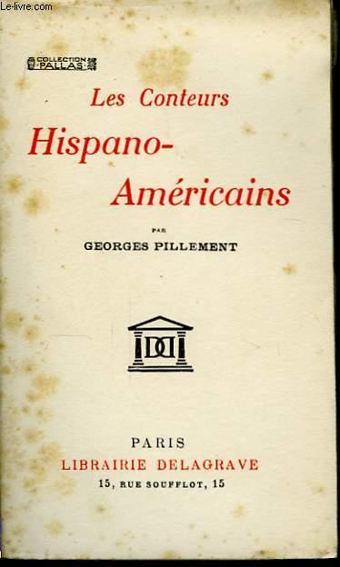 Les Conteurs Hispano-Américains.