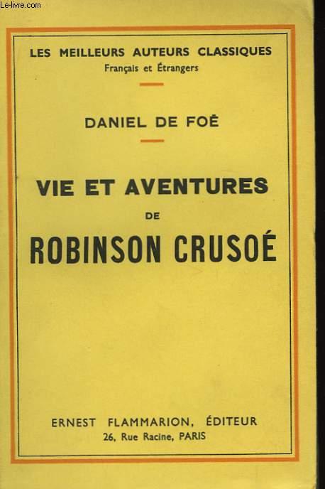 Vie et Aventures de Robinson Crusoé.