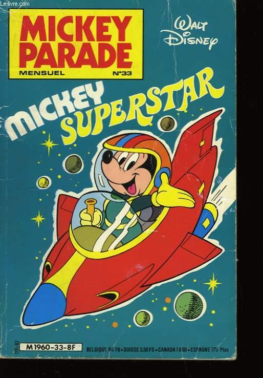Mickey Parade n�33 : Mickey Superstar.