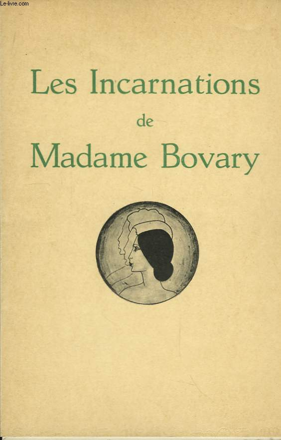 Les incarnations de Madame Bovary