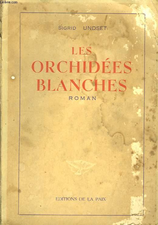 Les orchidées blanches.