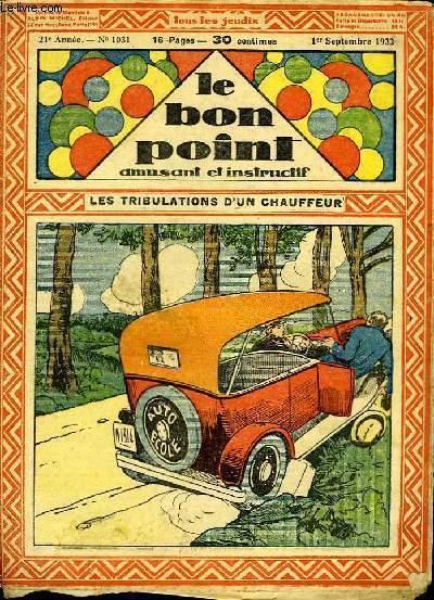 Le bon point, amusant et instructif. 21ème année, n°1031 : Les tribulations d'un chauffeur.