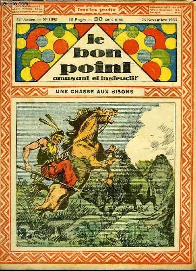 Le bon point, amusant et instructif. 22ème année, n°1095 : Une chasse aux bisons.