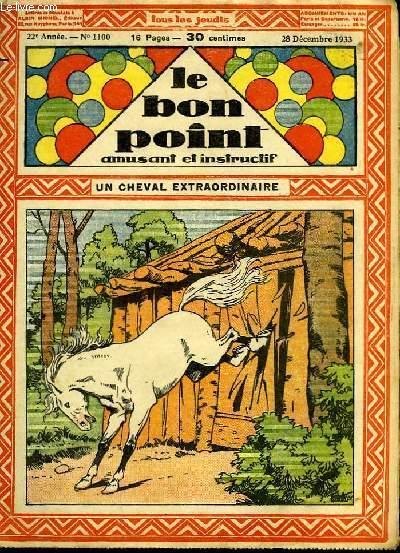 Le bon point, amusant et instructif. 22ème année, n°1100 : Un cheval extraordinaire.