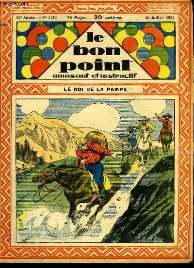 Le bon point, amusant et instructif. 23ème année, n°1130 : Le roi de la Pampa.