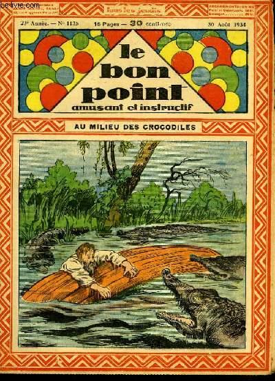 Le bon point, amusant et instructif. 23ème année, n°1135 : Au milieu des crocodiles.