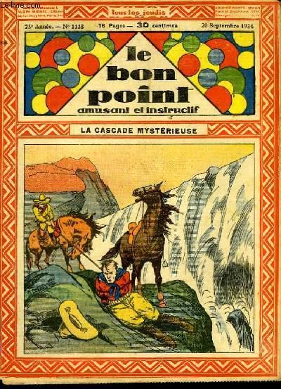 Le bon point, amusant et instructif. 23ème année, n°1138 : La cascade mystérieuse.