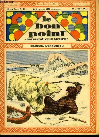 Le bon point, amusant et instructif. 23ème année, n°1141 : Marouk, l'esquimau.