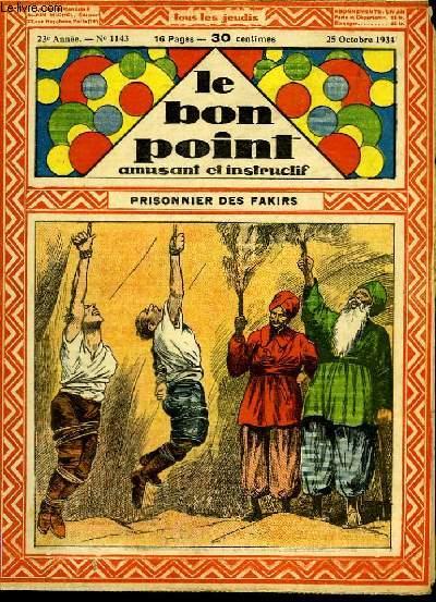 Le bon point, amusant et instructif. 23ème année, n°1143 : Prisonnier des fakirs.