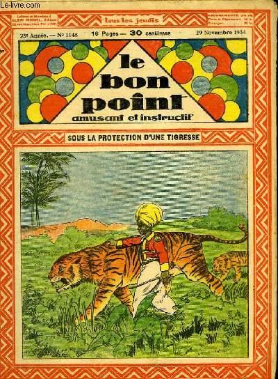 Le bon point, amusant et instructif. 23ème année, n°1148 : Sous la protection d'une tigresse.