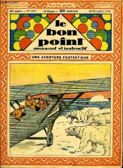 Le bon point, amusant et instructif. 23ème année, n°1151 : Une aventure fantastique.