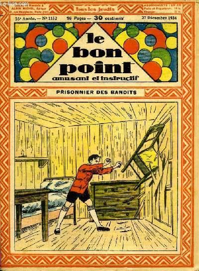 Le bon point, amusant et instructif. 23ème année, n°1152 : Prisonnier des bandits.