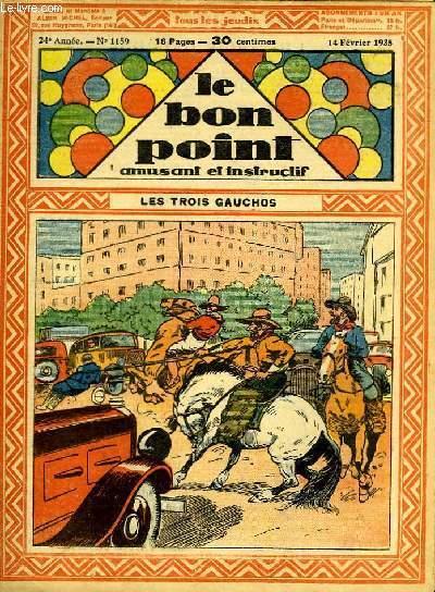Le bon point, amusant et instructif. 24ème année, n°1159 : Les trois gauchos.