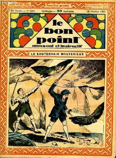 Le bon point, amusant et instructif. 24ème année, n°1161 : Le souterrain mystérieux.