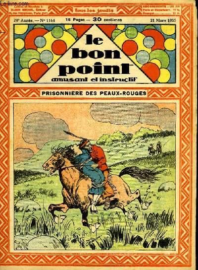 Le bon point, amusant et instructif. 24ème année, n°1164 : Prisonnière des Peaux-Rouges.