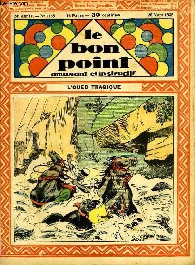 Le bon point, amusant et instructif. 24ème année, n°1165 : l'Oued tragique.