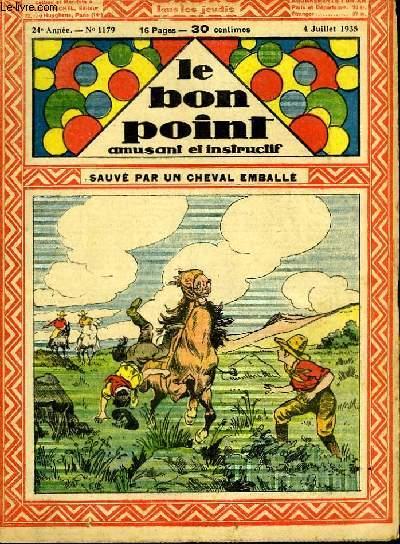 Le bon point, amusant et instructif. 24ème année, n°1179 : Sauvé par un cheval emballé.
