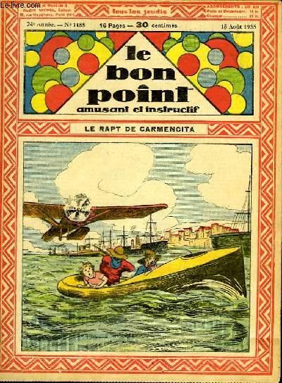Le bon point, amusant et instructif. 24ème année, n°1185 : Le rapt de Carmencita.