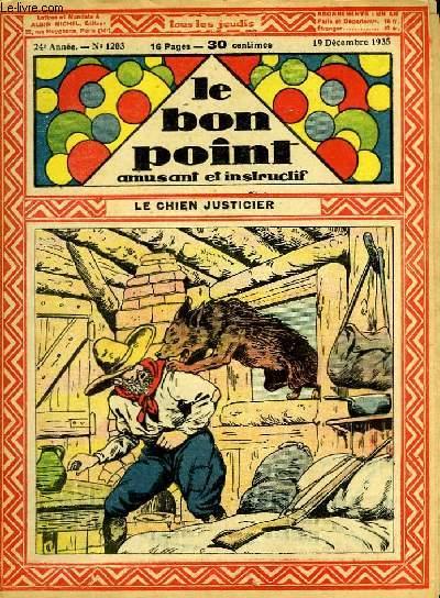 Le bon point, amusant et instructif. 24ème année, n°1203 : Le chien justicier.