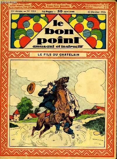 Le bon point, amusant et instructif. 25ème année, n°1211 : Le fils du Châtelain.