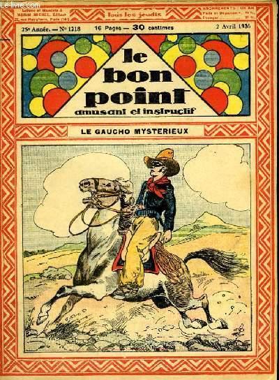 Le bon point, amusant et instructif. 25ème année, n°1218 : Le Gaucho mystérieux.