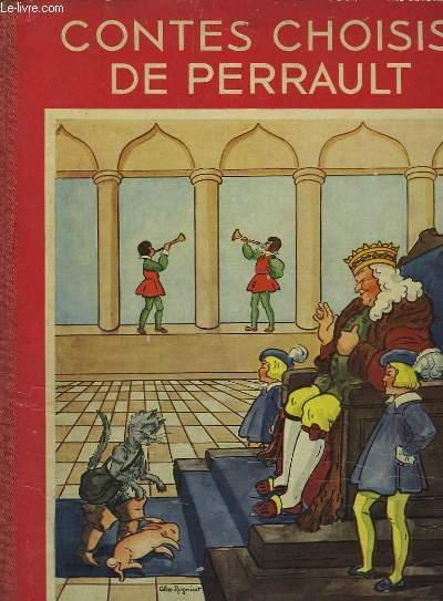 Les contes choisis de Perrault.