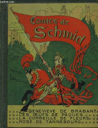 Les Contes de Schmid.