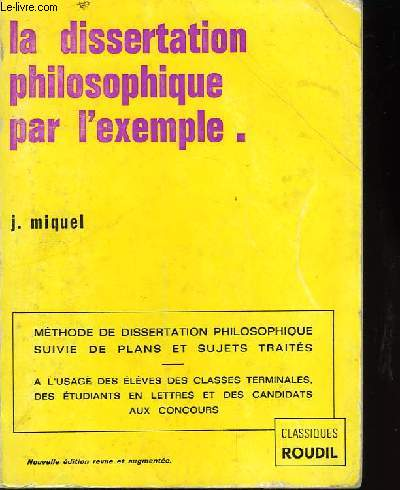 La dissertation philosophique par l'exemple.