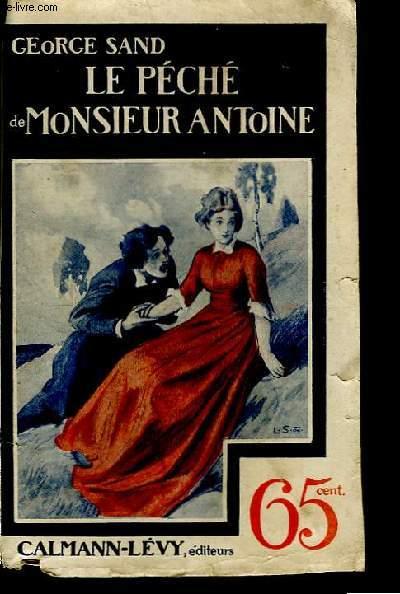 Le Péché de Monsieur Antoine.
