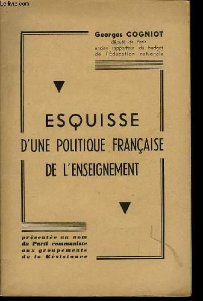 Esquisse d'une politique française de l'enseignement
