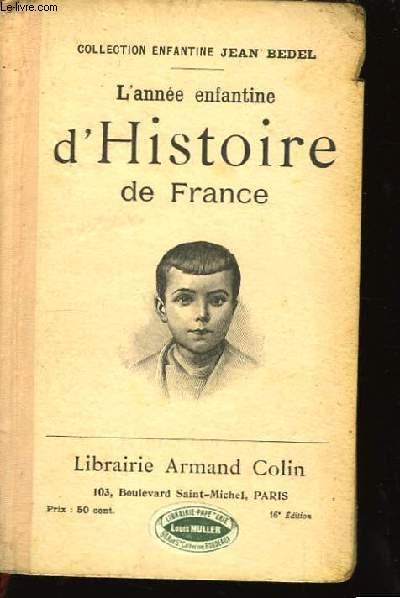 L'année Enfantine d'Histoire de France