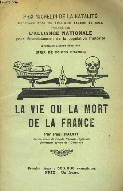 La Vie ou la Mort de la France