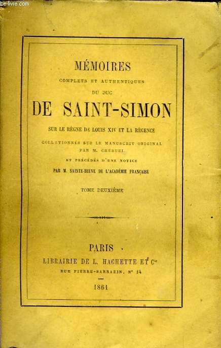 Mémoires du Duc de Saint-Simon, sur le siècle de Louis XIV et la Régence. TOME II