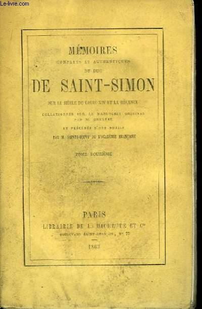 Mémoires du Duc de Saint-Simon, sur le siècle de Louis XIV et la Régence. TOME XII