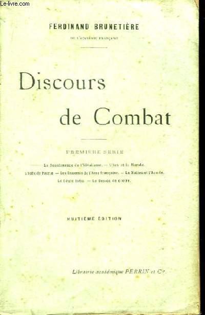 Discours de Combat. 1ère série.