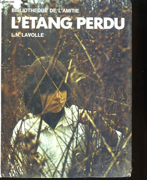 L'Etang Perdu.