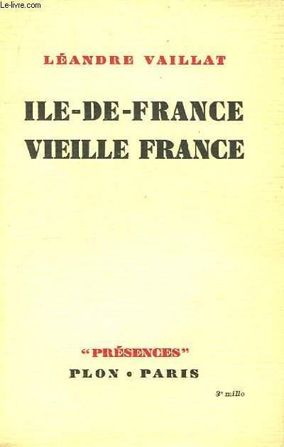 Ile-de-France, vieille France.