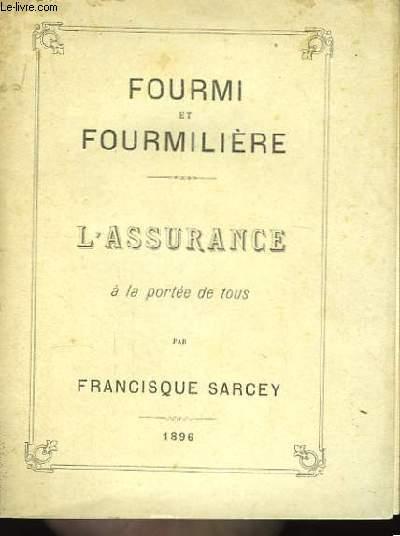 Fourmi et fourmilière - L'Assurance