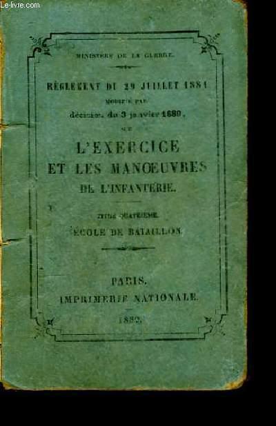 Règlement du 29 juillet 1884, sur l'Exercice et les Manoeuvres de l'Infanterie.