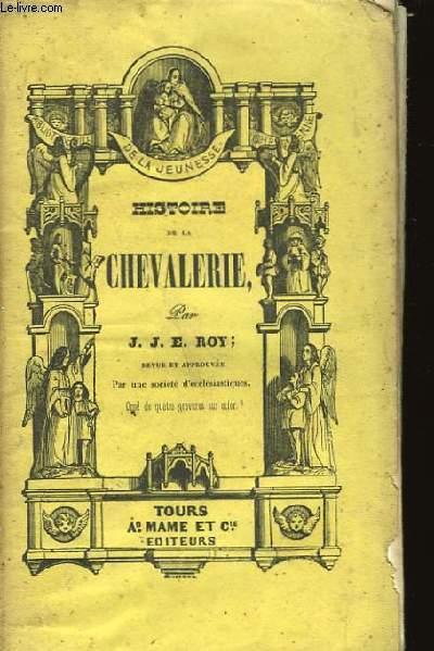 Histoire de la Chevalerie.