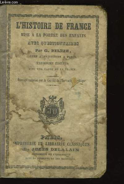 L'Histoire de France, avec questionnaires.