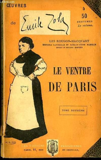 Le Ventre de Paris. TOME II