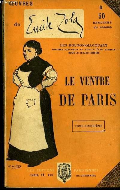 Le Ventre de Paris. TOME V.