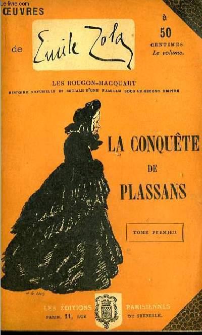 La conquête de Plassans. TOME Ier