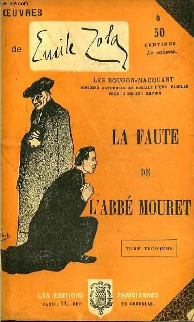 La Faute de l'Abbé Mouret. TOME III