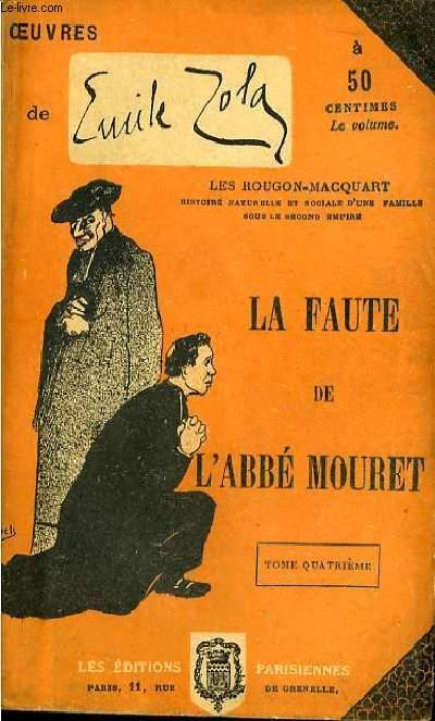 La Faute de l'Abbé Mouret. TOME IV