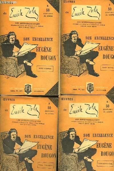 Son Excellence Eugène Rougon. En 4 TOMES.