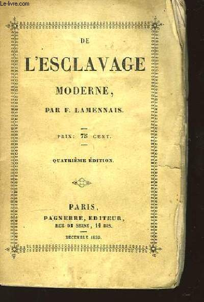 De l'Esclavage Moderne.