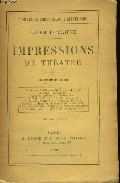 Impressions de Théâtre. 4ème série