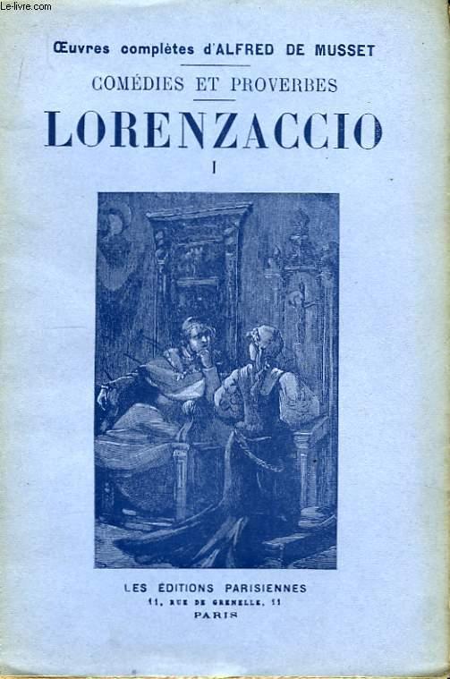 Comédies et Proverbes. Lorenzaccio. En 3 TOMES